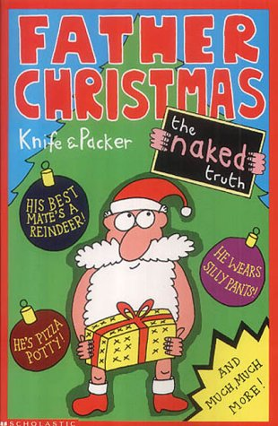 Father Christmas : the naked truth