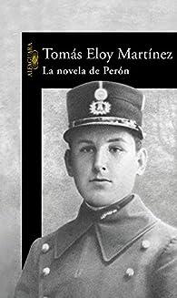 La novela de Perón par Tomás Eloy Martínez