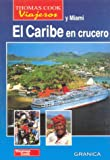 El caribe en crucero - guia thomas cook