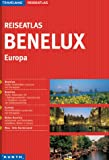 Travelmag Reiseatlas Benelux. 1 : 300 000. Europa 1 : 4 000 000. - unbekannt