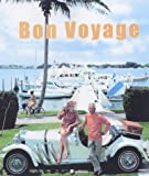 Bon Voyage!: An Oblique Glance at the World of Tourism (Travel)