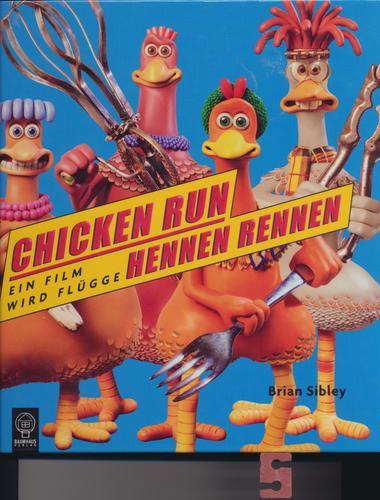 Chicken Run - Hennenrennen. Das Filmbuch
