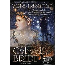 Cobweb Bride (Cobweb Bride Trilogy) by Vera Nazarian (2013-07-15)