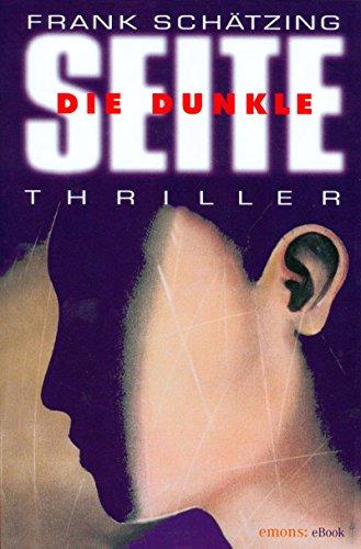 Buchseite und Rezensionen zu 'Die dunkle Seite' von Frank Schätzing