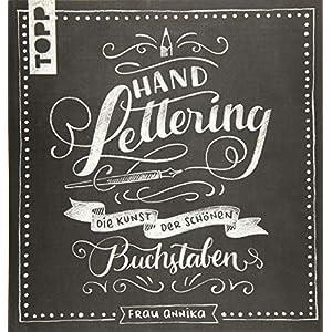Handlettering: Die Kunst der schönen Buchstaben