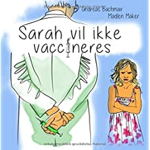 Sarah vil ikke vaccineres by Andreas Bachmair (2016-06-09)