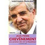 Jean-Pierre Chevènement : Une certaine idée de la République