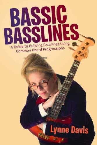 Bassic Basslines: A Guide to Building Basslines Using Common Chord Progressions (English Edition) - Bass Guitar Chord Progression
