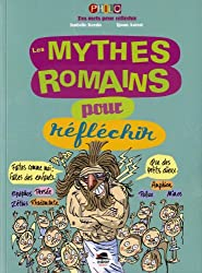 Mythes romains pour réfléchir