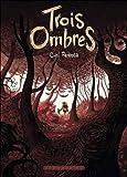 Trois ombres | Pedrosa, Cyril. Auteur