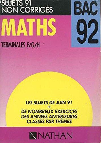 Maths terminales f/g/h/sujets 91 non corriges