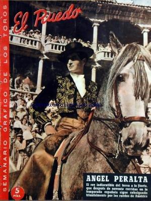 EL RUEDO [No 646] du 08/11/1956 - ANGEL PERALTA -EL FESTIVALTAURINO DE LA CAMPANA DE INVIERNO / DONA CARMEN POLO -ESTAMPAS VIEJAS / EN ANDALUCIA