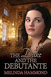 The Duke and The Debutante