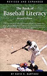 The Book of Baseball Literacy: Second Edition