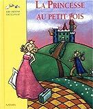Princesse au peits pois / Hans Christian Andersen | Andersen, Hans Christian (1805-1875). Auteur