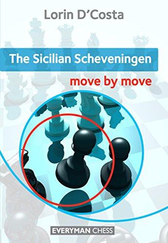 The Sicilian Scheveningen: Move by Move por Lorin D'Costa