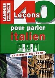 40 Leçons pour parler italien. Coffret avec livre, cassette, CD