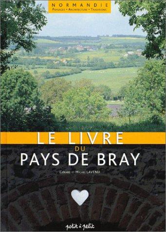 Pays de Bray: un territoire authentique et diversifié par Lavenu