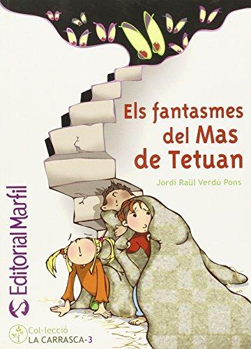 Els fantasmes del Mas de Tetuan (Narrativa Primaria) - 9788426814487