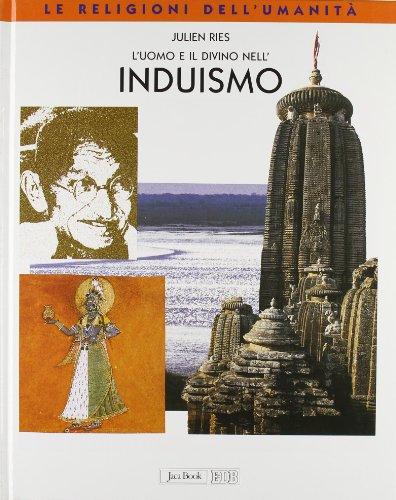 L'uomo e il divino nell'induismo (Le religioni dell'umanità) por Julien Ries
