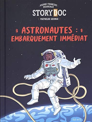 Astronautes : embarquement immédiat par Pierre-François Mouriaux