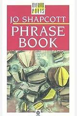 Phrase Book (Oxford Poets S.) Paperback