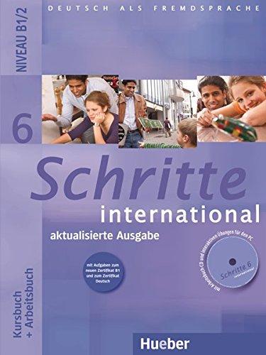 Schritte international 6 – aktualisierte Ausgabe: Deutsch als Fremdsprache / Kursbuch + Arbeitsbuch mit Audio-CD zum Arbeitsbuch und interaktiven Übungen