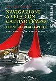 Navigazione a vela con cattivo tempo. I consigli degli esperti