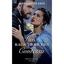 His Rags-To-Riches Contessa (Mills & Boon Historical) (Matches Made in Scandal, Book 3)