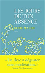 Les jours de ton absence (French Edition)
