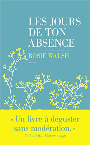 Les jours de ton absence - Rosie Walsh (2018)
