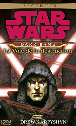 Star Wars - Dark Bane : La voie de la destruction