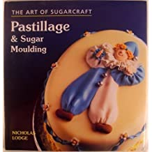 The Art of Sugarcraft: Pastillage