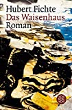 Das Waisenhaus: Roman