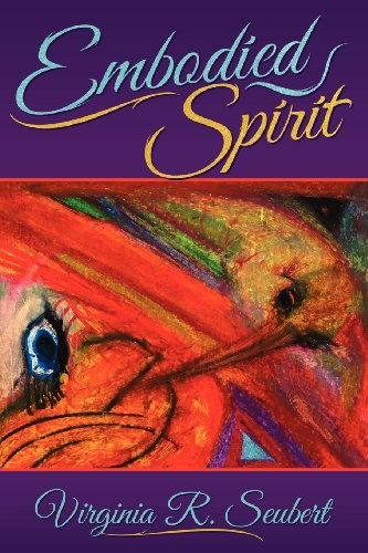 Embodied Spirit: The Spiritual Journey of My Life