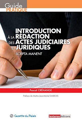 Introduction à la rédaction des actes judiciaires