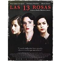 13 rosas Póster de película 11 x 17 en Español - 28 cm x 44 cm Pilar López de Ayala Marta Etura Verónica Sánchez Ramón Agirre Marta Aledo
