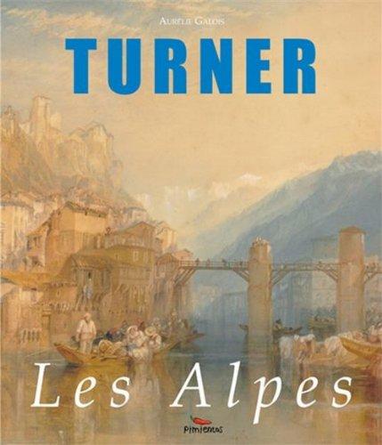 Turner les Alpes