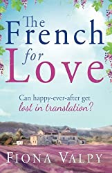 The French for Love by Fiona Valpy (2013-07-10)