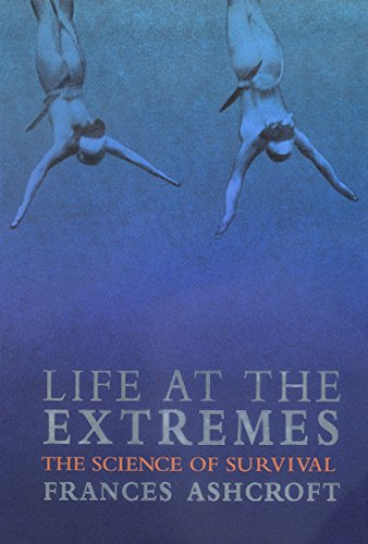 Life at the Extremes: The Science of Survival por Frances Ashcroft