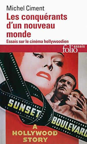 les-conquerants-dun-nouveau-monde-essai-sur-le-cinema-hollywoodien