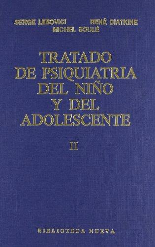 Tratado De Psiquiatría Del Niño Y Del Adolescente - Tomo Ii