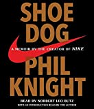 Shoe Dog by Phil Knight (2016-04-26)