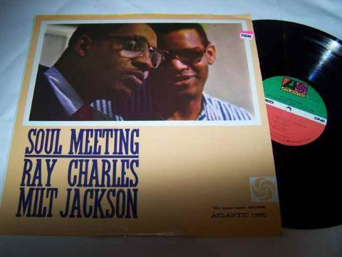 RAY CHARLES AND MILT JACKSON LP, SOUL MEETING, US ISSUE PRE-OWNED EX/EX CONDITION LP