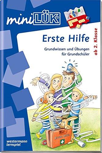 miniLÜK / Sachunterricht: miniLÜK: Erste Hilfe: Grundwissen und Übungen für Grundschüler