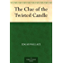 The Clue of the Twisted Candle (English Edition)