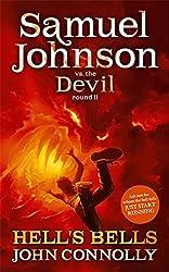 Hell's Bells: A Samuel Johnson Adventure: 2 by John Connolly (2011-05-12)