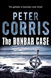 The Dunbar Case (Cliff Hardy series) by Peter Corris (2014-04-01)