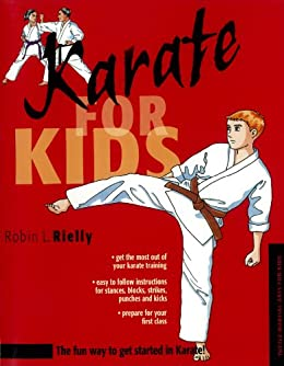 Karate for Kids (Martial Arts for Kids) by [Rielly,Robin L.]