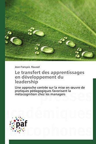 Le transfert des apprentissages en dveloppement du leadership